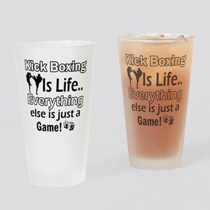 Kick Boxing Is Life Drinking Glass