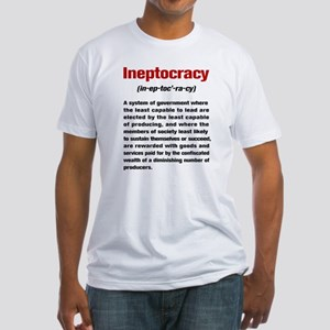Ineptocracy Definition Fitted T-Shirt
