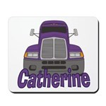 Trucker Catherine Mousepad
