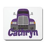 Trucker Cathryn Mousepad