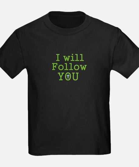 I will follow You T