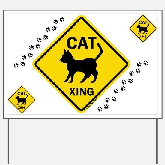 Cat X-ing (B) Yard Sign