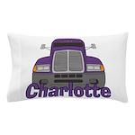 Trucker Charlotte Pillow Case