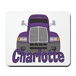 Trucker Charlotte Mousepad