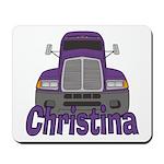 Trucker Christina Mousepad