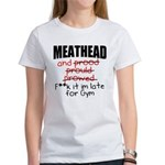 Meathead and prood Women's T-Shirt