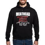Meathead and prood Hoodie (dark)