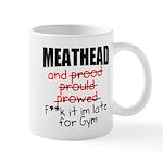 Meathead and prood Mug