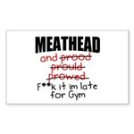 Meathead and prood Sticker (Rectangle)