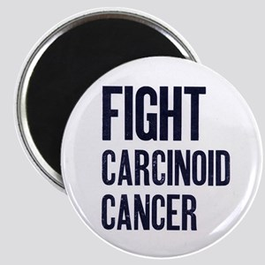 Fight Carcinoid Cancer Magnet
