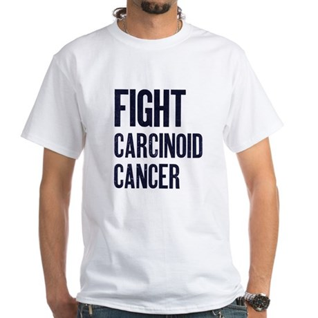 Fight Carcinoid Cancer White T-Shirt