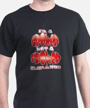 grower_shower_both.png T-Shirt