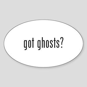 got ghosts Sticker (Oval)