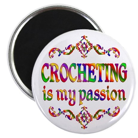 "Crocheting Passion 2.25"" Magnet (10 pack)"