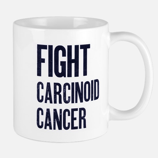 Fight Carcinoid Cancer Mug