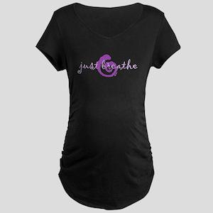 just breathe purple Maternity Dark T-Shirt