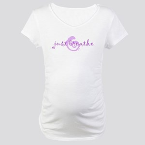 just breathe purple Maternity T-Shirt