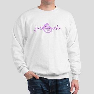 just breathe purple Sweatshirt