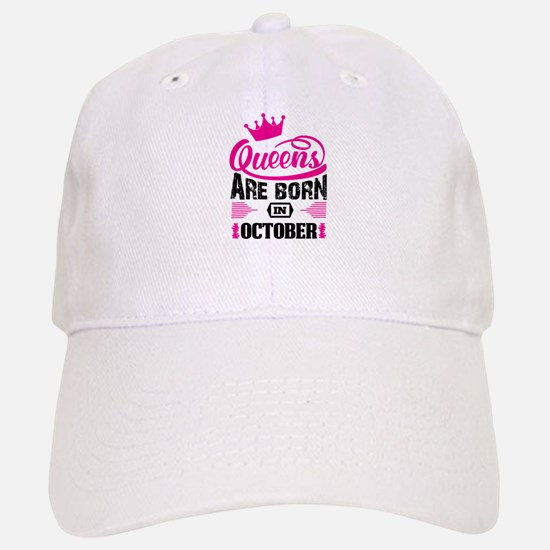 Queens Are Born in OCTOBER Baseball Baseball Baseball Cap