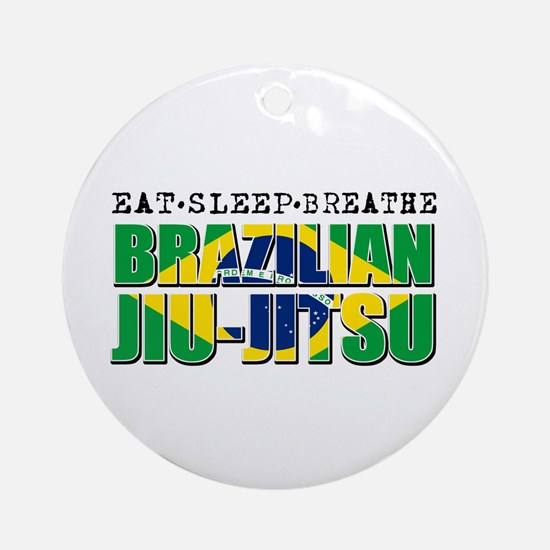Eat Sleep Brazilian Jiu Jitsu Ornament (Round)