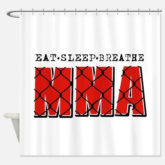 Eat Sleep MMA Shower Curtain