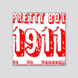 "PRETTY BOY Square Sticker 3"" x 3"""