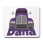 Trucker Dana Mousepad