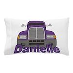 Trucker Danielle Pillow Case