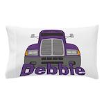 Trucker Debbie Pillow Case