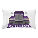 Trucker Debra Pillow Case