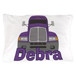 Trucker Debra Pillow Case
