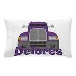 Trucker Delores Pillow Case