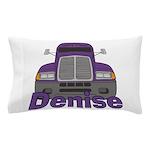 Trucker Denise Pillow Case