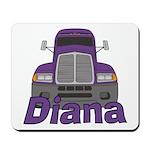Trucker Diana Mousepad