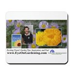 Eye on Gardening Host Logo Mousepad