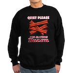 Quiet Please Sweatshirt (dark)