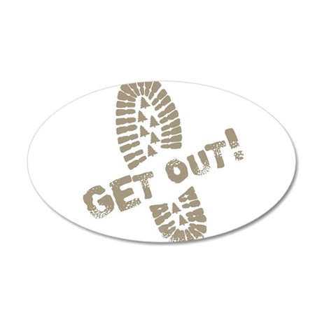 GetOut.png 35x21 Oval Wall Decal