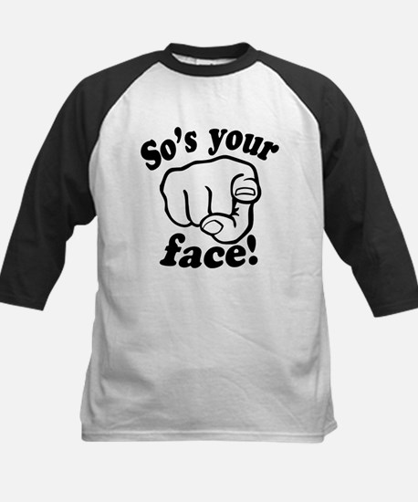 So's Your Face Kids Baseball Jersey