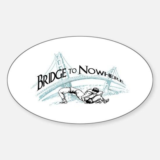 BridgetoNowhere.png Sticker (Oval)