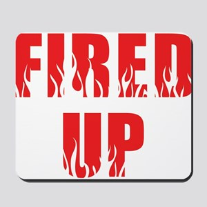 Fired Up Mousepad