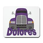 Trucker Dolores Mousepad