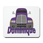 Trucker Dominique Mousepad