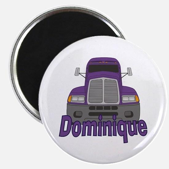 Trucker Dominique Magnet