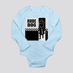 Rude Dog Long Sleeve Infant Bodysuit