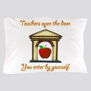 Teachers Open The Door Pillow Case
