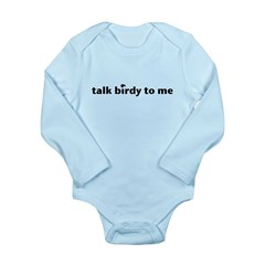 talk birdy to me small Long Sleeve Infant Bodysuit