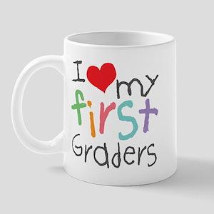 I Love My 1st Graders Mug