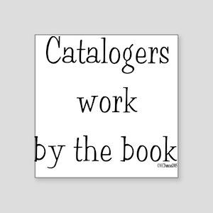 """catalogers-book Square Sticker 3"""" x 3"""""""