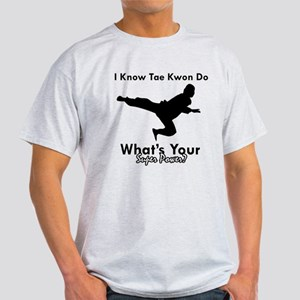 Taekwondo Is My Superpower design Light T-Shirt