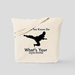 Taekwondo Is My Superpower design Tote Bag
